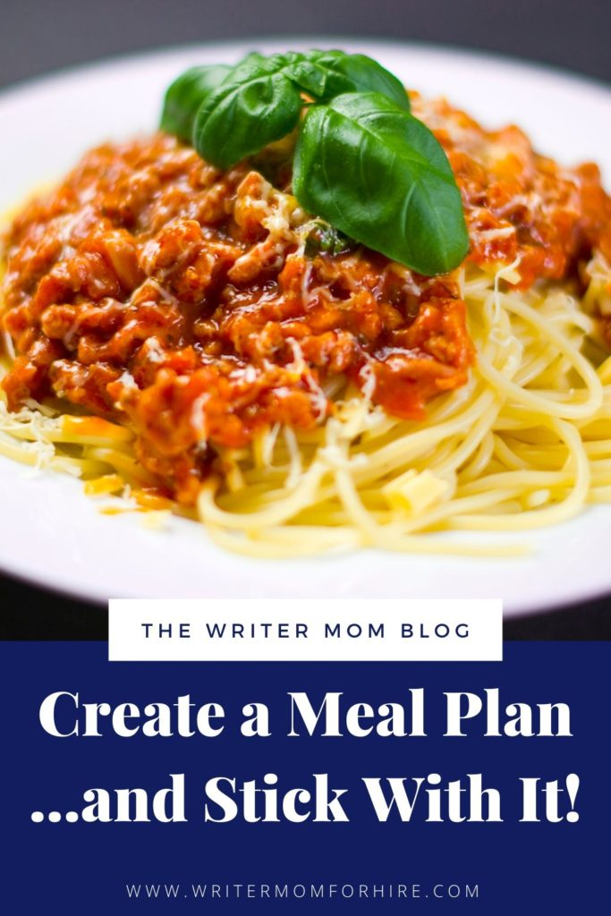 pinterest graphic that says create a meal plan...and stick with it!