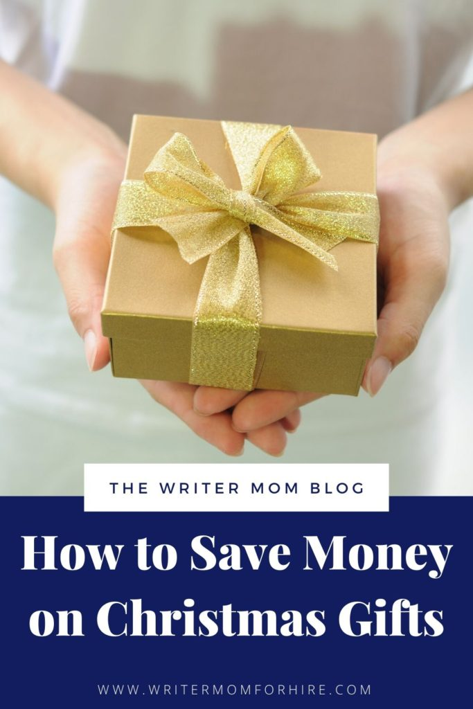 pinterest graphic that says how to save money on christmas gifts