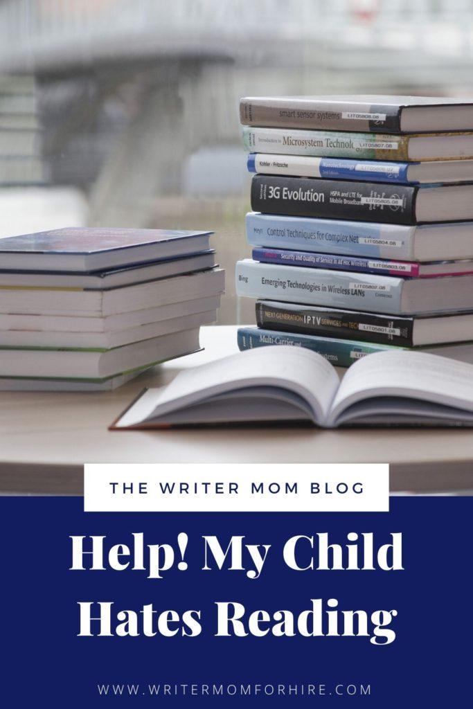 pinterest graphic that says help! my child hates reading