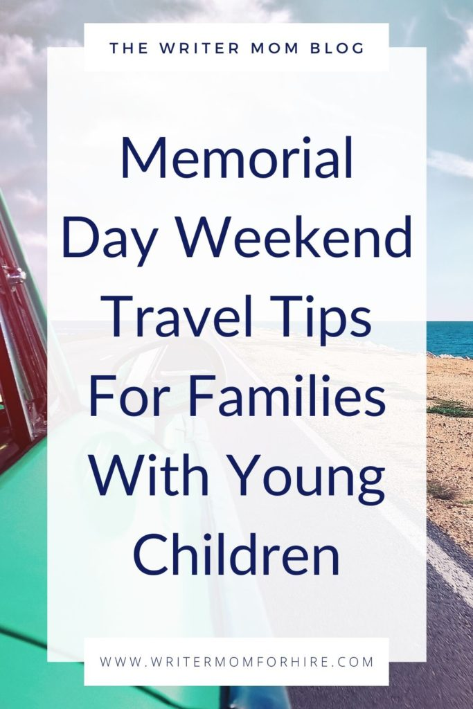 pinterest graphic that says memorial day travel tips for families with young children