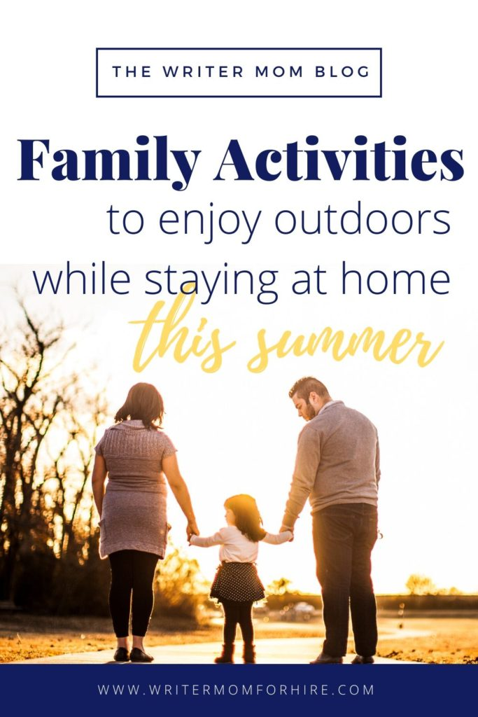 pinterest graphic for outdoor activities for the family to enjoy at home this summer