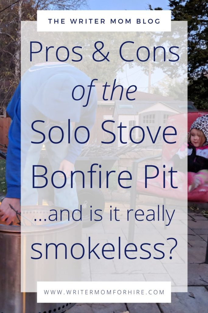pinterest graphic | pros & cons of the solo stove bonfire fire pit...and is it really smokeless?
