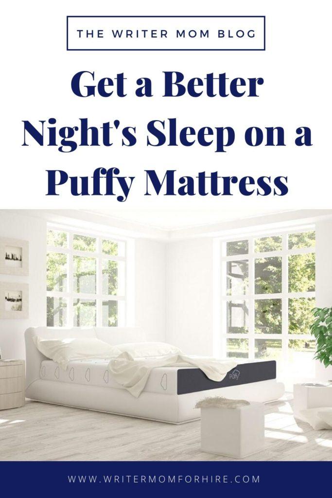 pinterest graphic | get a better night's sleep on a puffy mattress