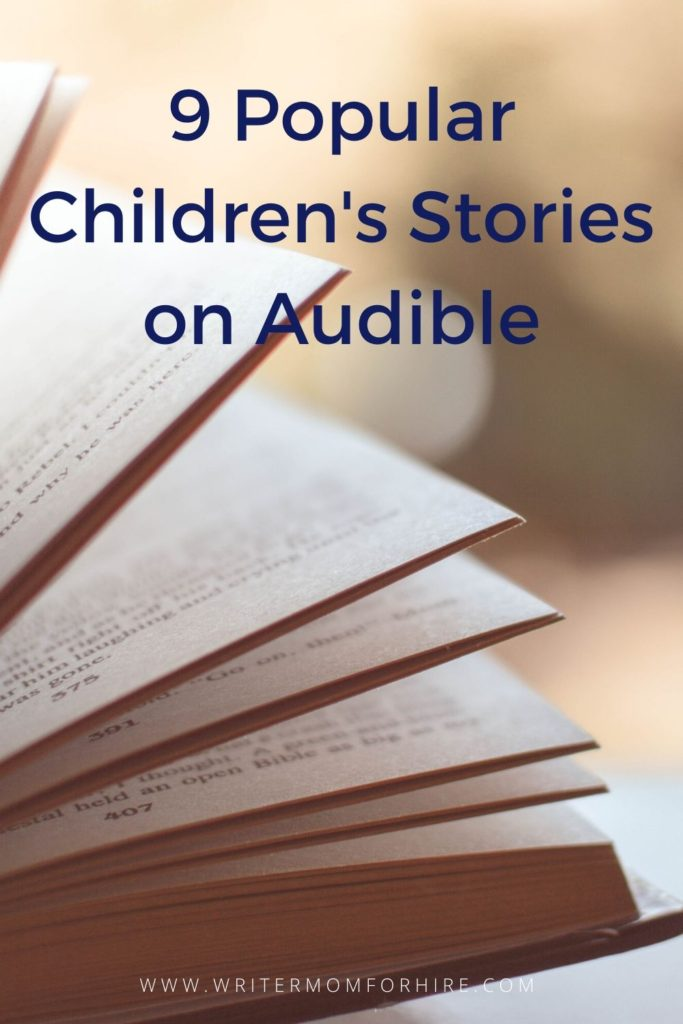 pinterest graphic that says 9 children's stories on audible | audio books for toddlers to listen to | audiobooks benefits
